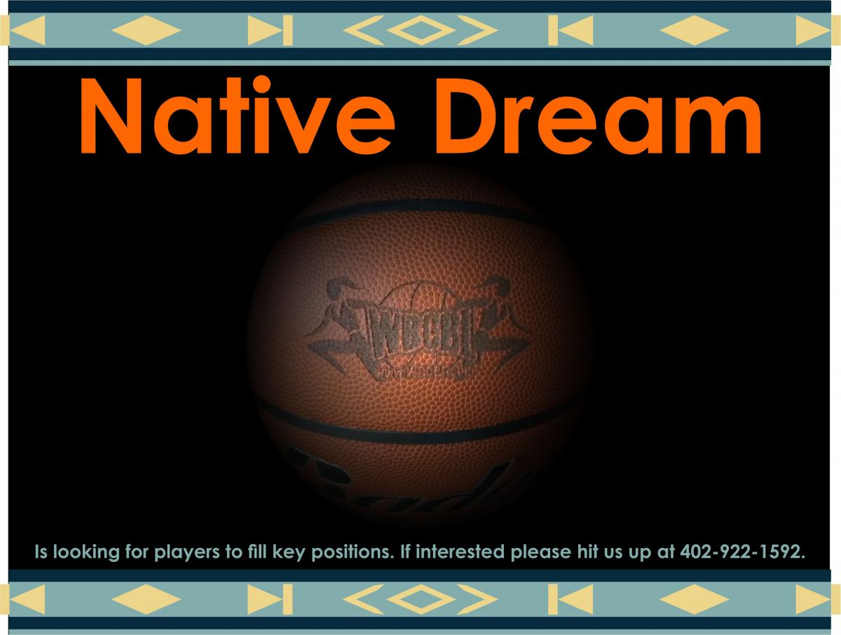 Native Dream is Looking for Players to Fill key Positions